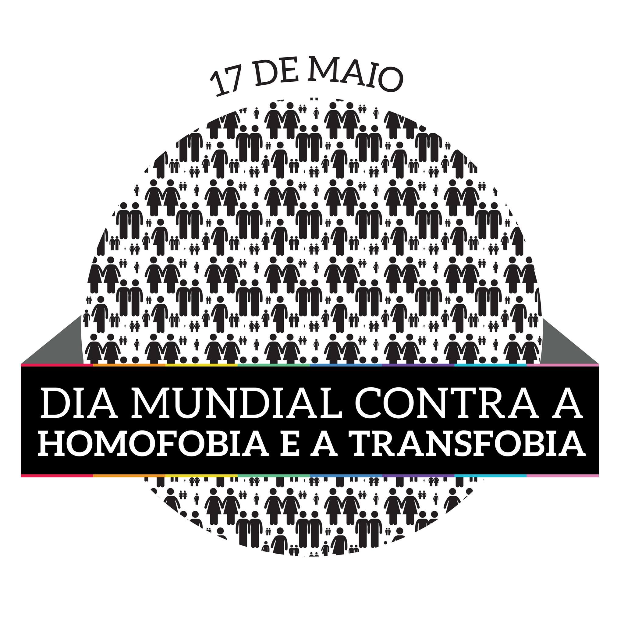 Dia Mundial Contra a Homofobia e a Transfobia