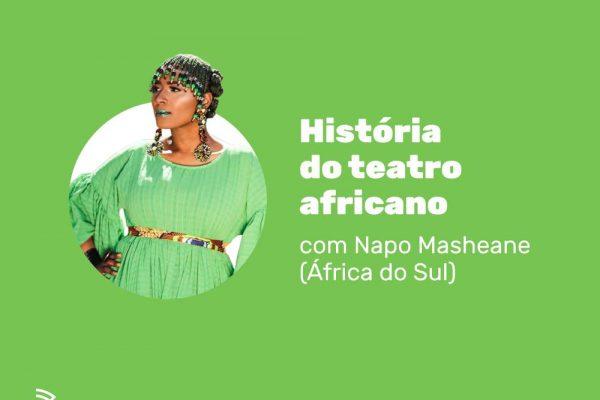 Artista sul-africana ministra curso de História do Teatro Africano na SP Escola de Teatro