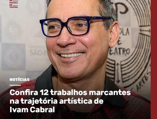REPERCUSSÃO   Confira 12 trabalhos marcantes na trajetória artística de Ivam Cabral