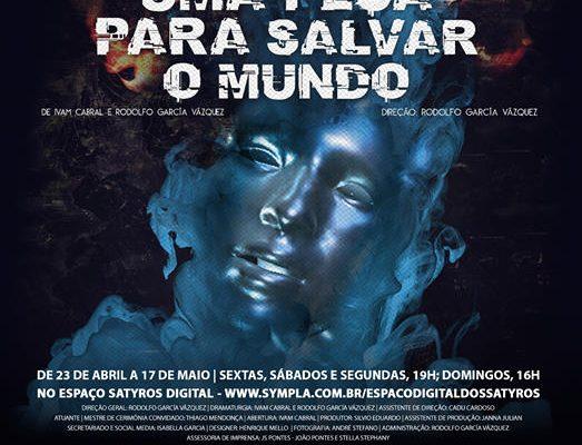 Thiago Mendonça e Ivam Cabral estreia uma peça para salvar o mundo