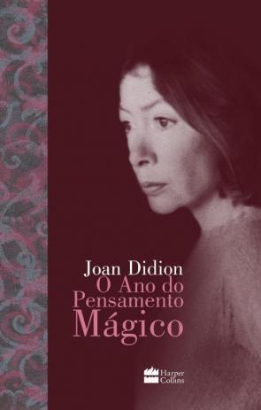 """""""O ano do pensamento mágico"""", de Joan Didion"""